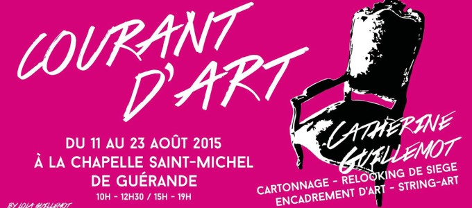 Expo Courant d'art - Chapelle Saint Michel de Guérande